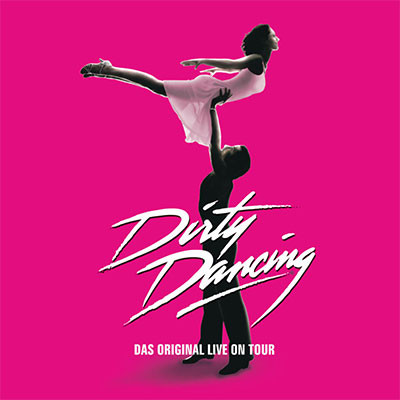 Dirty Dancing - Europa Tournee
